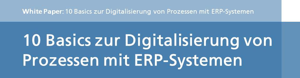 Die 10 Digitalisierungsaspekte für ERP Systeme